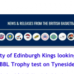British Basketball League – Nicol and City of Edinburgh Kings looking forward to BBL Trophy test on Tyneside